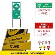 Placas de Avisos ou Sinalização Customizadas