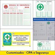 Quadros CIPA  e Brigadistas - Customizados