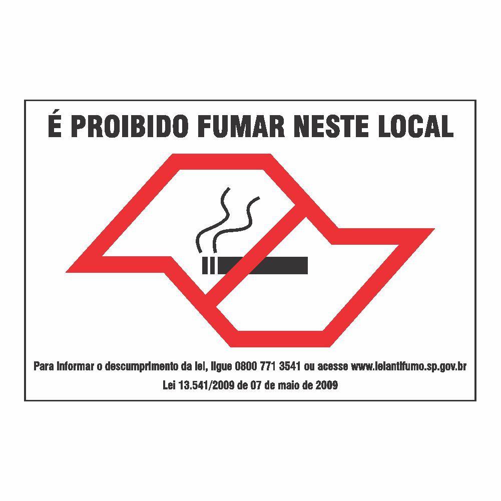 Placa NÃO FUME (Lei Estadual) - Clace 1 UN