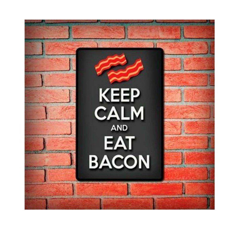 "Quadro Decorativo ""Keep Calm And Eat Bacon"" 19X29.5 - Cia Laser"
