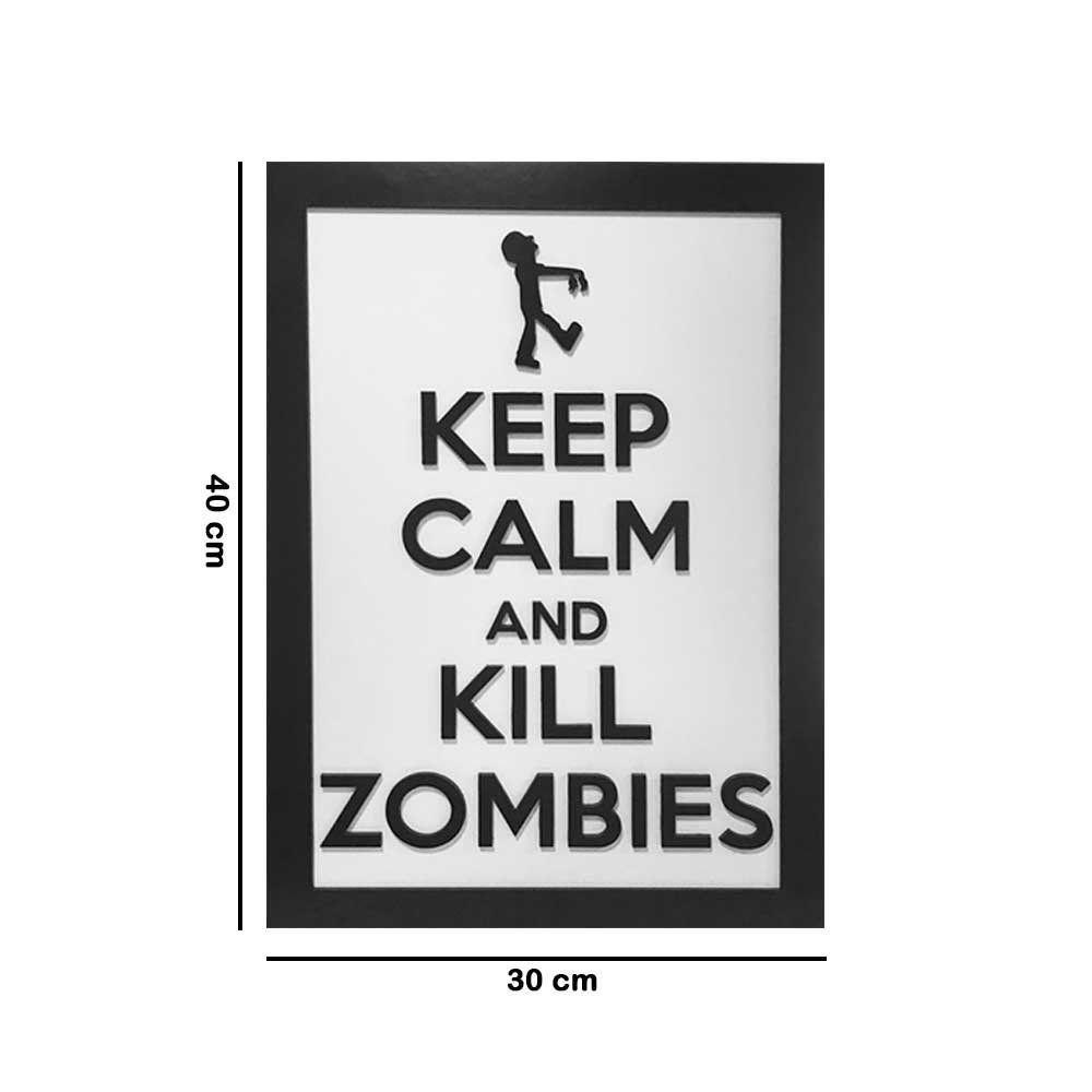 Quadro Decorativo ''Kill Zombies'' 40x30 com Base - D'Rossi