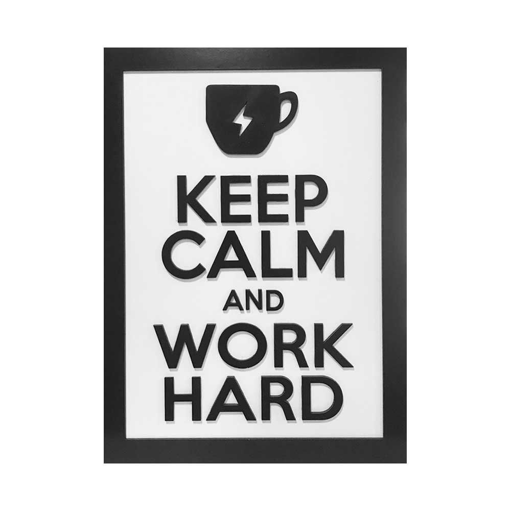 Quadro Decorativo ''Work Hard'' 40x30 com Base - D'Rossi