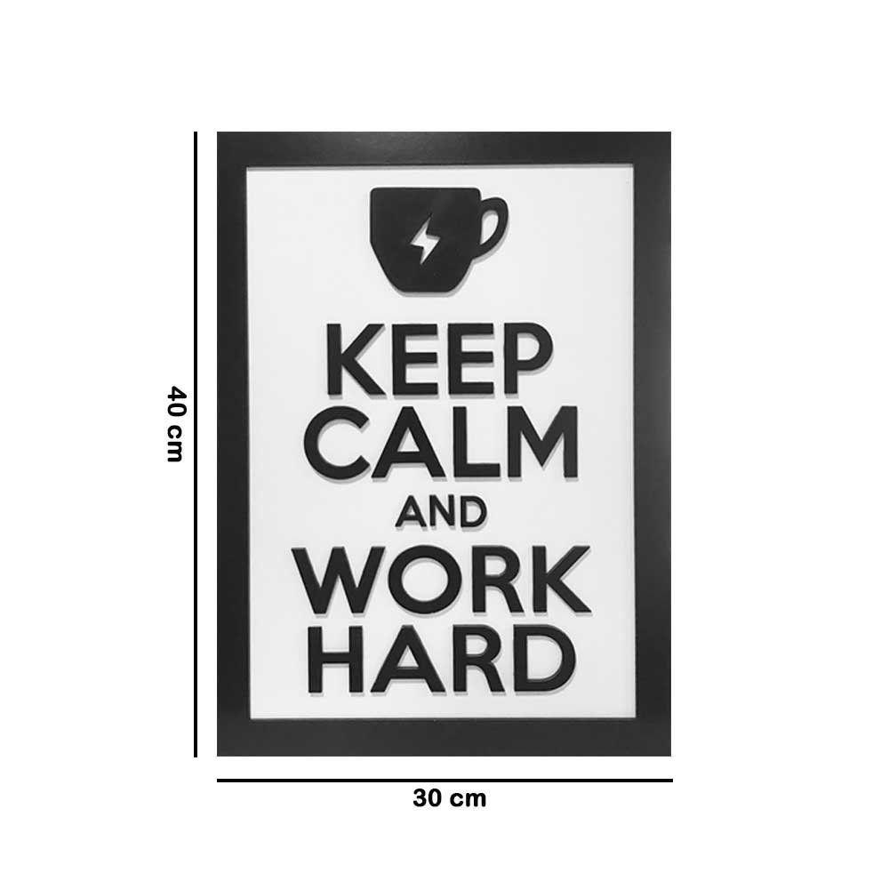 Quadro Decorativo ''Work Hard'' 40x30 com Base - D'Rossi