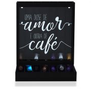 Porta Cápsulas de Café Modelo Nespresso Uma Dose de Amor