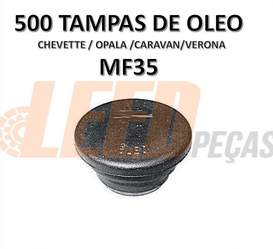 500 TAMPAS OLEO CHEVETTE/OPALA/CARAVAN/A-10/C-10/VERONA
