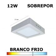 PAINEL PLAFON LED 12W 17CM SOBREPOR QUADRADO 6000K
