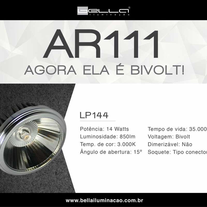 Lâmpada AR111 Super Led 14W 3000K 15 Graus Driver Bella LP144
