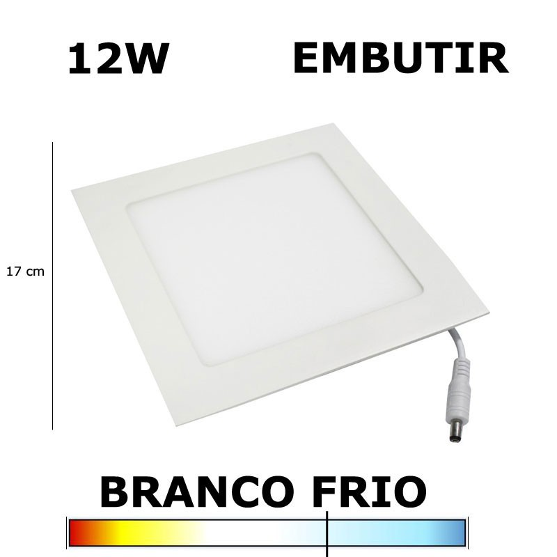 PAINEL PLAFON LED 12W 17CM EMBUTIR QUADRADO 6000K