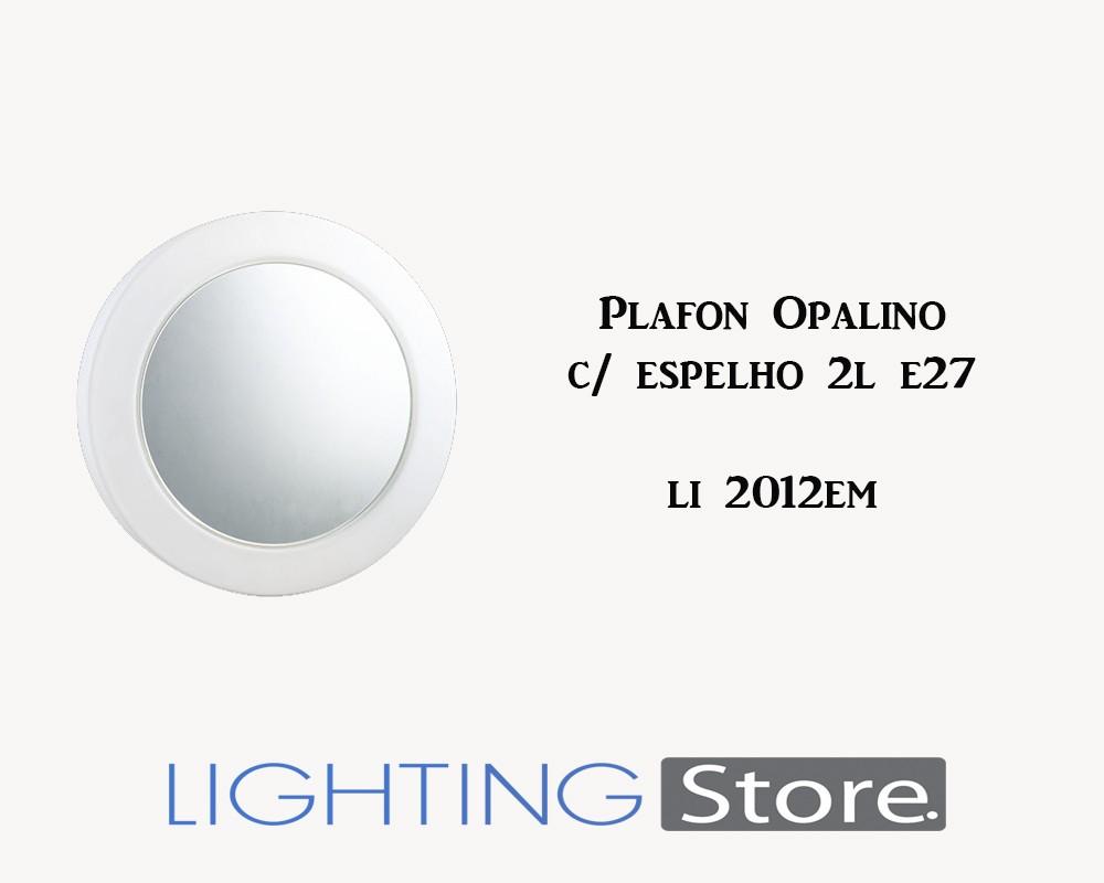 PLAFON OPALINO REDONDO ESPELHADO 2E27 LIGHTING STORE