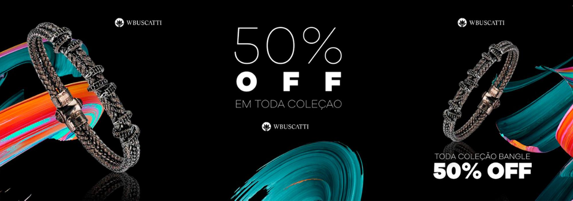 Aproveite 50% OFF em toda coleção Bangle W.B.