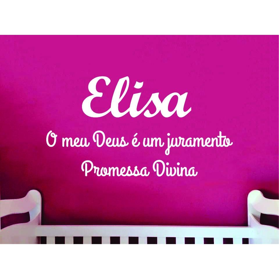 ELISA - Nome + Frase decorativa em MDF 1,5m Significado do Nome