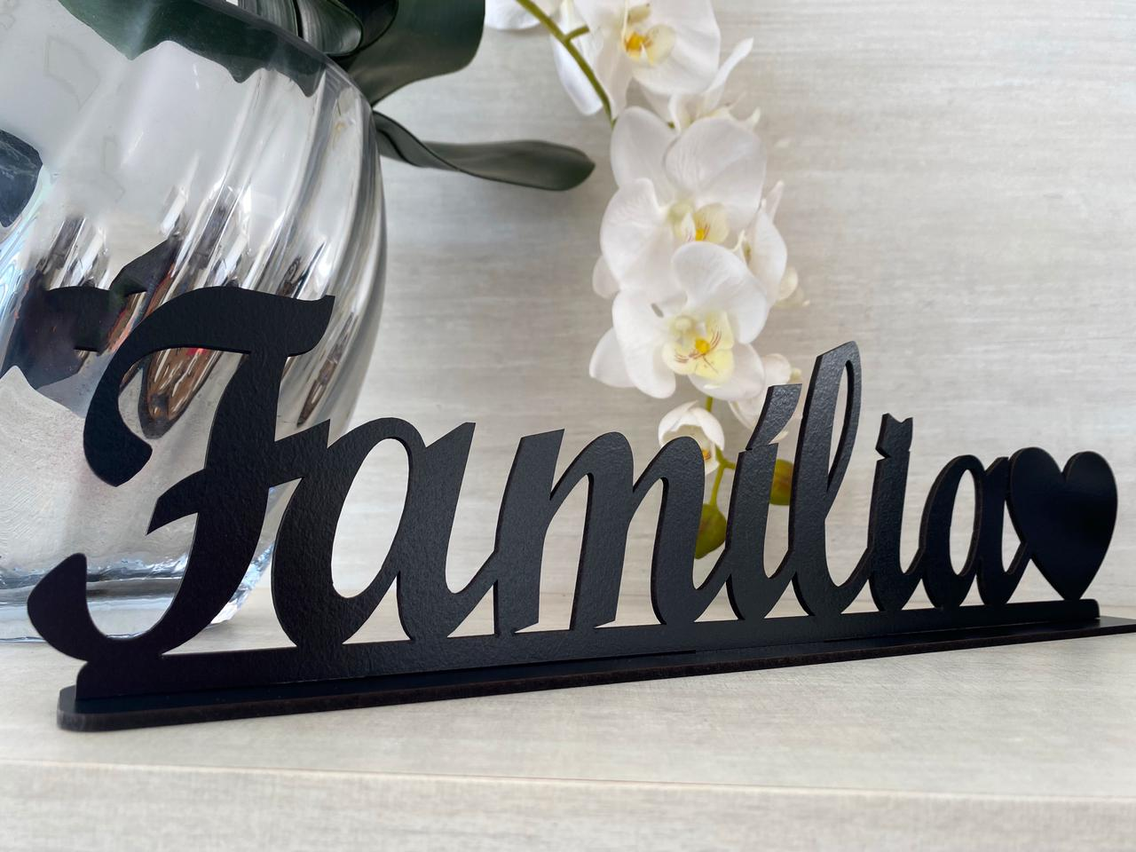 Enfeite Letreiro decorativo de mesa Família 40cm