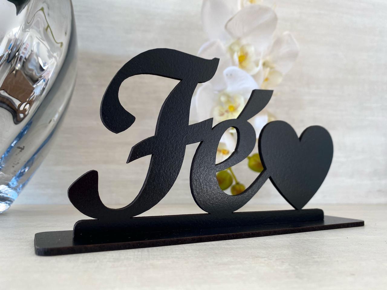 Enfeite Letreiro decorativo de mesa Fé 17cm