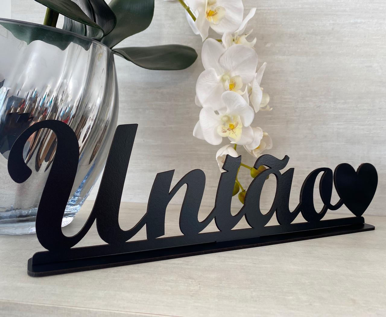 Enfeite Letreiro decorativo de mesa União 40cm