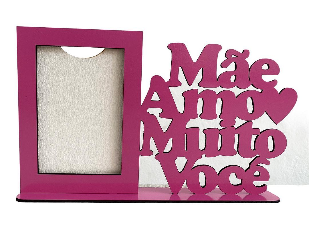 Porta Retrato Dia das Mães - Mãe Amo Muito Você - Vertical - MDF