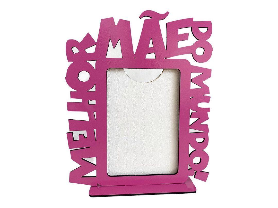 Porta Retrato Dia das Mães - Melhor Mãe do Mundo - Vertical - MDF