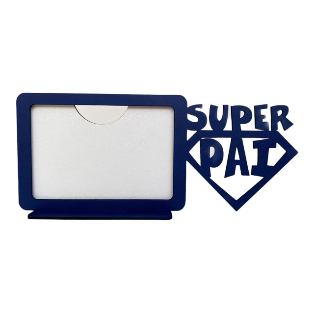 REF. 002 - Porta Retrato Dia dos Pais - Super Pai - Horizontal - MDF Pintado