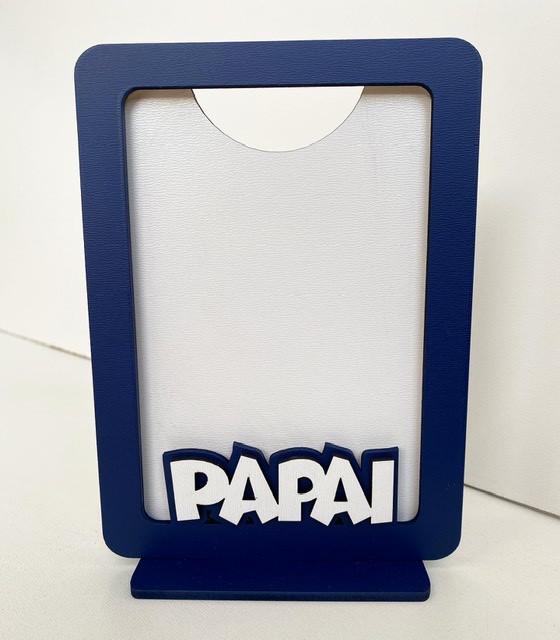 REF. 006 - Porta Retrato Dia dos Pais - Papai - MDF Pintado