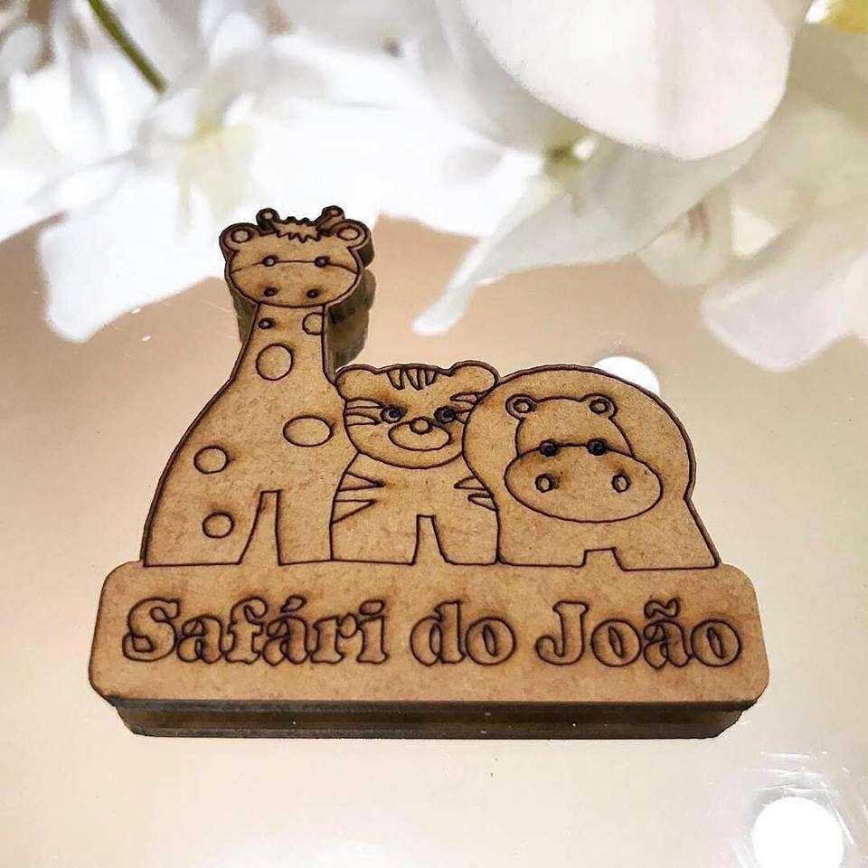 Ref. 012 - Ímãs de Geladeira Safári MDF Cru Lembrancinhas Nascimento Chá de Bebê