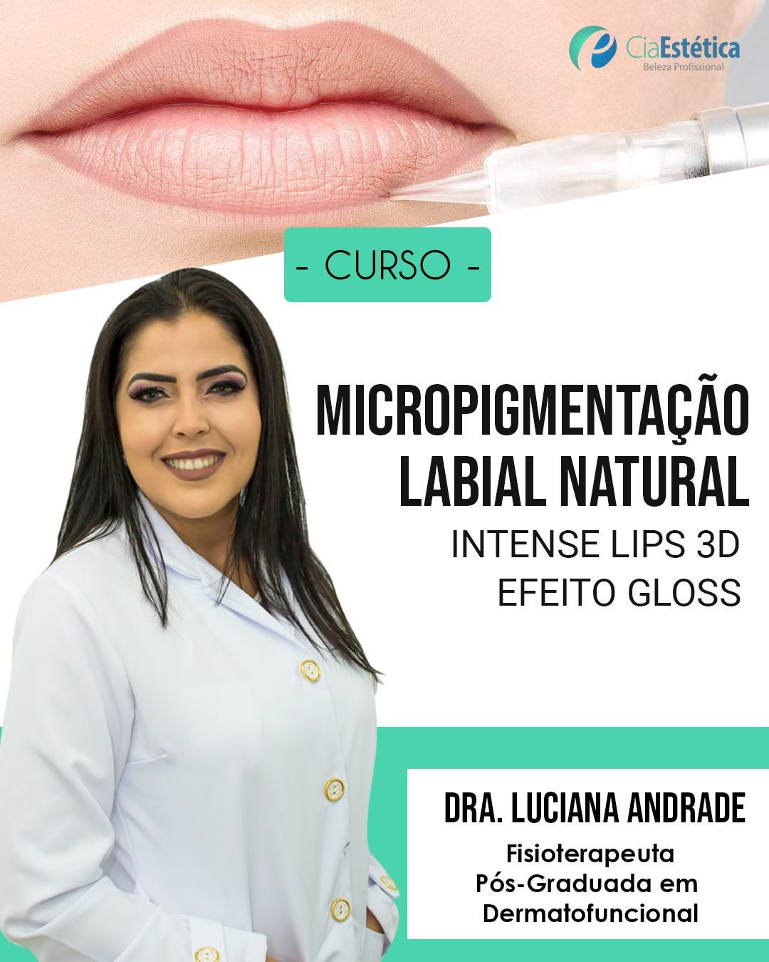 Curso Master Training em Micropigmentação Labial Natural Intense Lips 3D -  Efeito Gloss