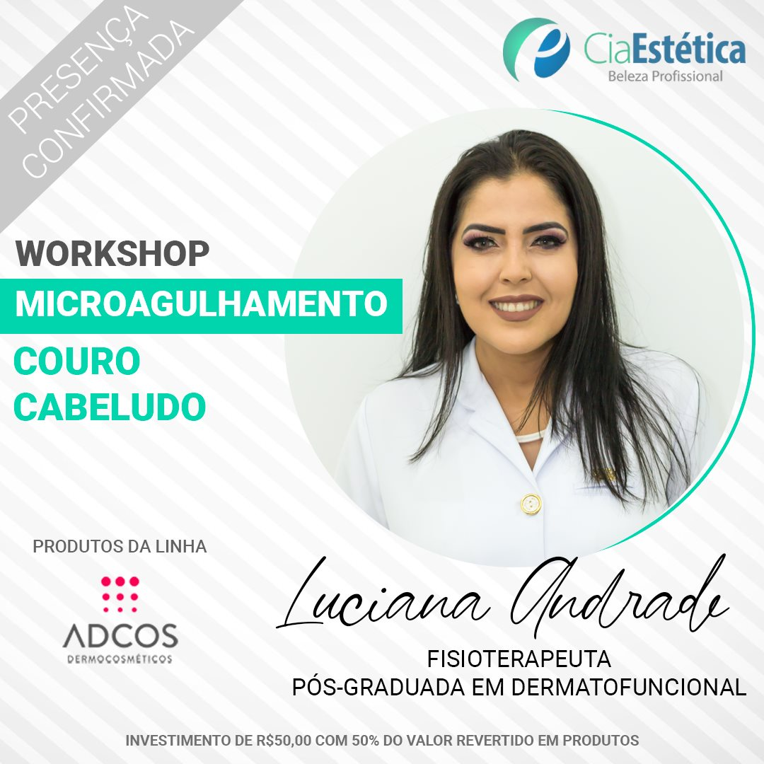 Workshop Microagulhamento - Couro Cabeludo