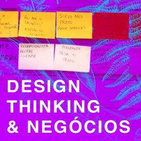 Design thinking e negócios: inovação orientada pelo design