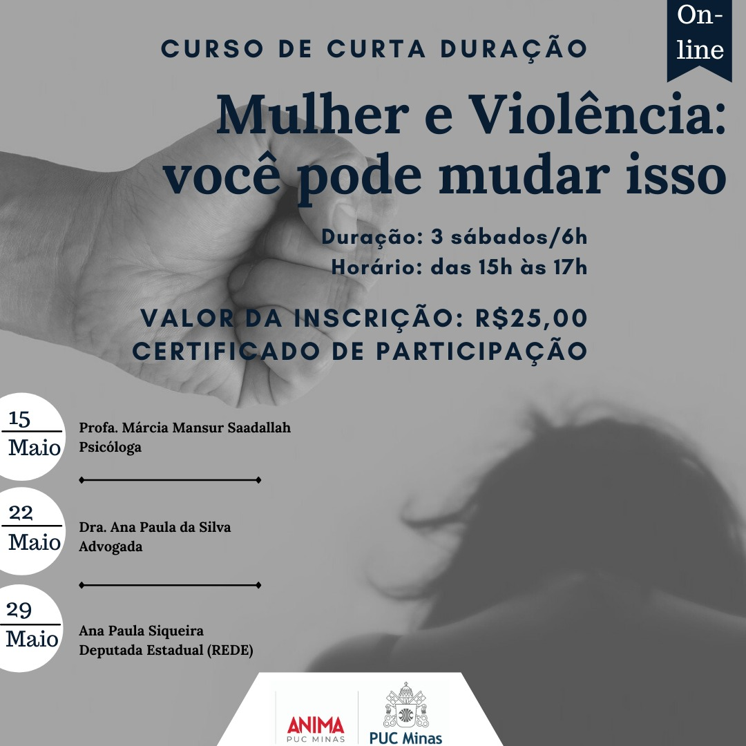 Violência contra a mulher: você pode mudar isso!  - PUC Minas