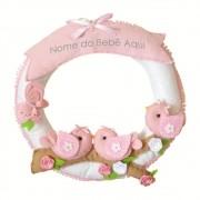 Enfeite de Porta Feltro Rosa Passarinhos Borboleta Flores Personalizado com Nome