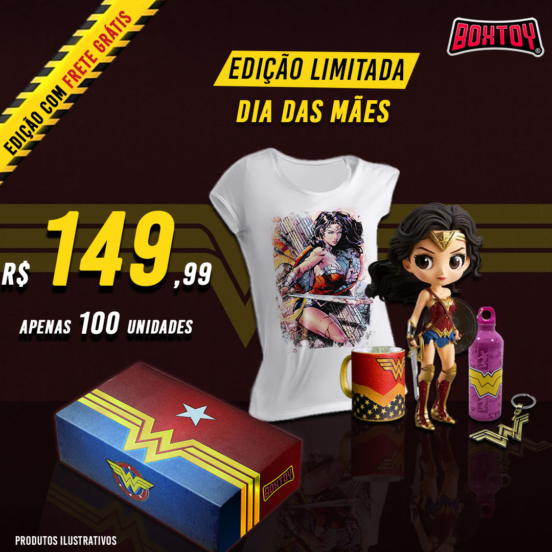 BoxToy Edição Mulher Maravilha  - Boxtoy