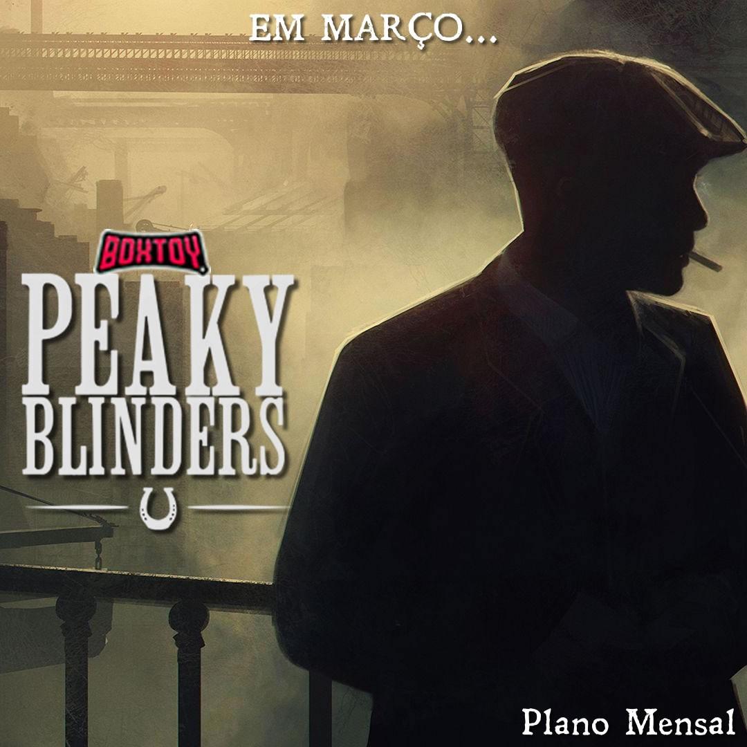 Boxtoy Edição Peaky Blinders - Mensal  - Boxtoy