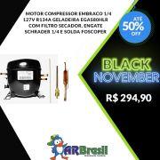 Motor Compressor Embraco 1/4 127V R134A Geladeira EGAS80HLR Com Filtro Secador, Engate Schrader 1/4 e Solda Foscoper