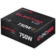 FONTE ATX 750W 80 PLUS ELECTRO V2 BRONZE 28918 - PCYES