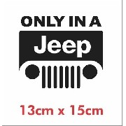 Emblema Adesivo Only In A Jeep Willys Renegade Cherokee Ad7