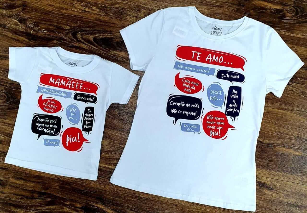 Camiseta Mãe e Filho ( a )