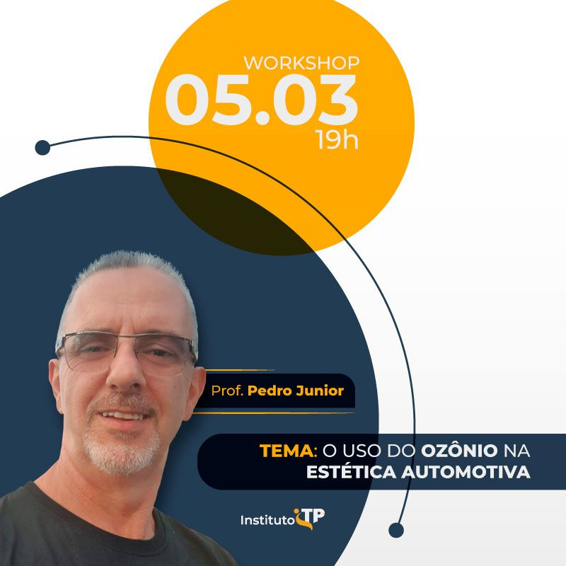 Workshop Especial - O uso do Ozônio na Estética Automotiva