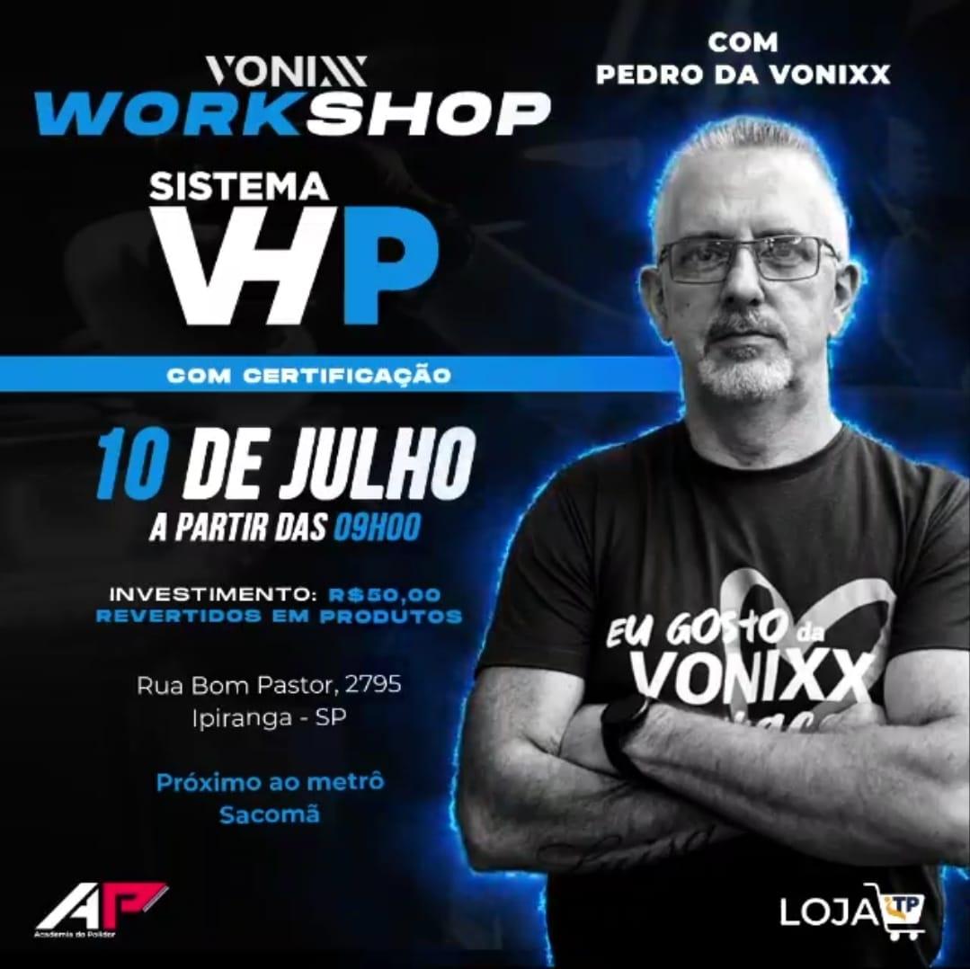 WORKSHOP VONIXX VHP - 10/07/2021