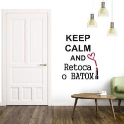 Adesivo de Parede Keep Calm and Retoca o Batom