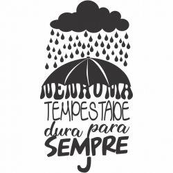 Adesivo de Parede Nenhuma Tempestade