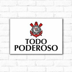 Corinthians - Placa Decorativa Todo Poderoso