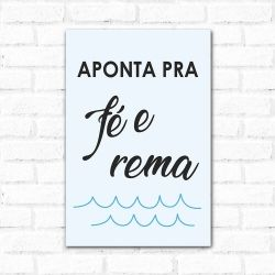 Placa Decorativa Aponta pra Fé