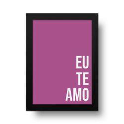 Placa Decorativa Eu te Amo