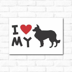 Placa Decorativa I Love My Border Collie