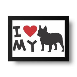 Placa Decorativa I Love My Bulldog Frances