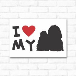 Placa Decorativa I Love My Shih Tzu