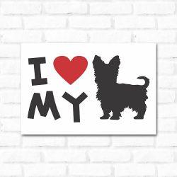 Placa Decorativa I Love My Yorkshire