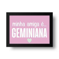 Placa Decorativa Minha Amiga é Geminiana