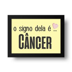 Placa Decorativa O Signo dela é Câncer