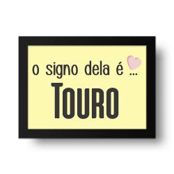 Placa Decorativa O Signo dela é Touro
