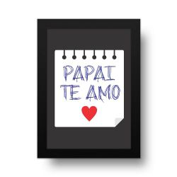 Placa Decorativa Papai te Amo