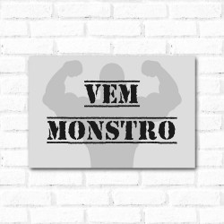 Placa Decorativa Vem Monstro